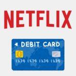 NetflixのiTunes支払いが非対応に!デビットカードをオススメ