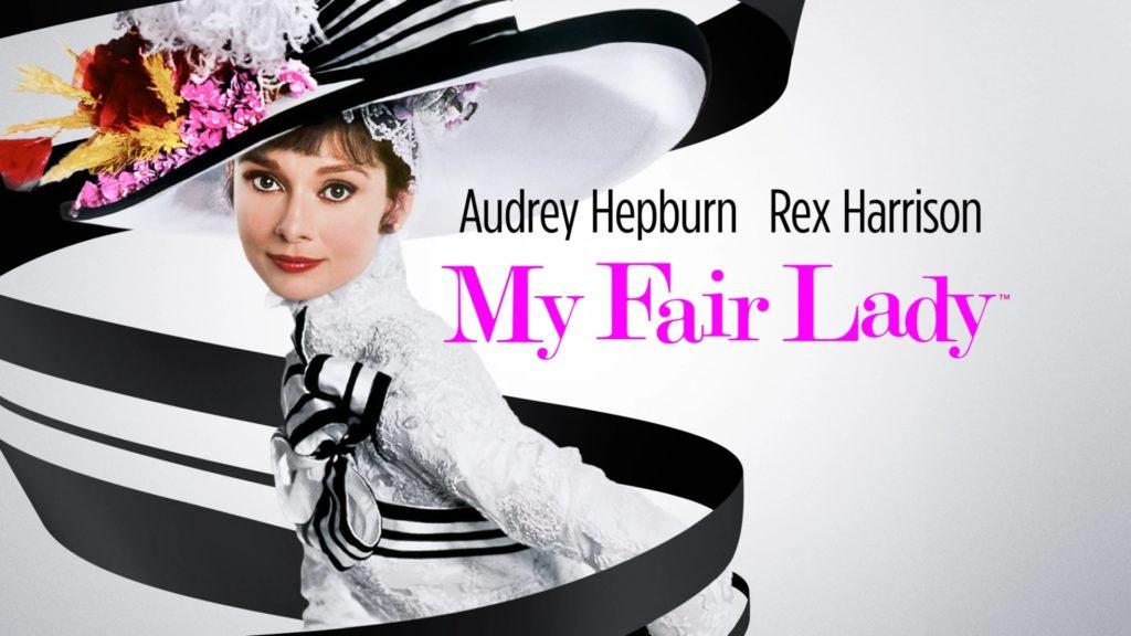 マイ・フェア・レディ (My Fair Lady)
